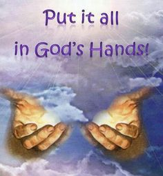 Put it in God's Hands