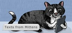 Texts from Mittens: The Phil Tribute Edition  Catster | Enjoy!