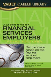 Vault Guide to the Top Financial Services Employers: Call # FIN 13