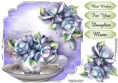 Teacup Saucer Porcelain Roses Shaped Topper on Craftsuprint designed by Anne Lever - This lovely, shaped topper is sized to fit an 8x8 card front. It features a teacup and saucer embellished with gorgeous blue roses. It has decoupage and four greetings. The greetings are best wishes, for you, daughter and mum.  - Now available for download!