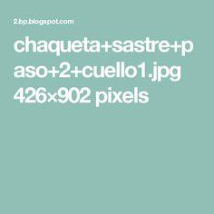 chaqueta+sastre+paso+2+cuello1.jpg 426×902 pixels