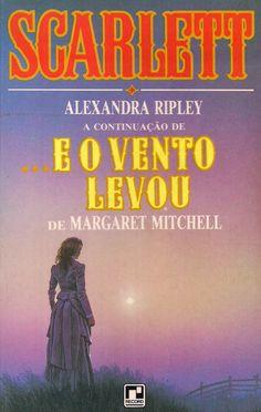 Momentos da Fogui: Resenha: Scarlett - Alexandra Ripley (continuação de ..E o ...