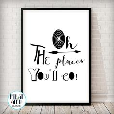 Oh, The Places You'll Go Black & White Art Print Put the inspiration to travel and move mountains in your little one's head. Please note our framed prints DO NOT Include a white border / mount / mat around the image.  We use Premium Quality Inkjet Heavyweight Satin Paper which gives a sharp, crisp, clear look to all of our artworks. Its heavier weight gives it that 'professional' feel. Please remember that computer monitors vary. Colors and contrast may slightly differ.There also might be a…