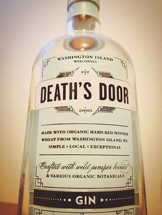 Death's Door. Best gin in Wisconsin.