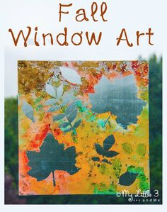 Make mess free, removable window paintings. A beautiful Fall art activity that captures the season's magic and brings all the beautiful colo...