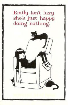 the Strange postcard: Emily isn't lazy she's just happy doing nothing. I loved Emily the Strange thingies in college, yay!I loved Emily the Strange thingies in college, yay! Emily The Strange, Alter Ego, Looks Cool, True Stories, Cat Art, Creepy, Novels, Lazy, Nostalgia