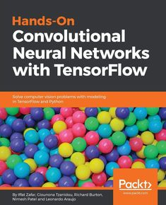 Learn how to apply TensorFlow to a wide range of deep learning and Machine Learning problems with this practical guide on training CNNs for image classification, image recognition, object detection and many computer vision challenges. Artificial Intelligence Article, Machine Learning Artificial Intelligence, Artificial Intelligence Technology, Machine Learning Methods, Machine Learning Models, Learning Techniques, Coding For Beginners, Artificial Neural Network, Computer Vision