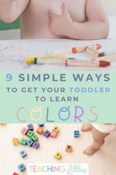 Toddlers can start learning their colors around 18 months of age. Here are simple, helpful tips to teach your child to learn their colors easily and quickly. Starting them early is the best way because the more exposure they get to hearing and seeing the colors, the better.  - 9 Simple Ways to Get Your Toddler to Learn Colors - Teaching Littles