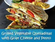 Kaila's Place| Grilled Vegetable Quesadillas