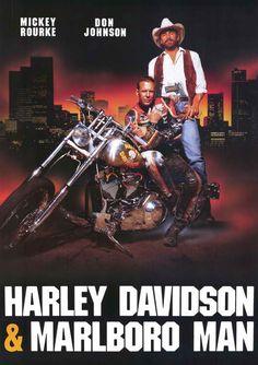 Harley Davidson and the Marlboro Man   Harley Davidson and the Marlboro Man is a 1991 action film starring Mickey Rourke and Don Johnso...