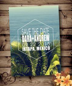 PRINTABLE Save The Date Wedding ANNOUNCEMENT Mexico Hawaii tropical palm trees Invitation Invite Digital PDF modern beach destination