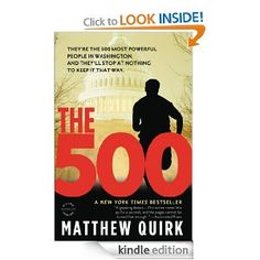 On sale today for $1.99: The 500 by Matthew Quirk, 337 pages, 3.8 stars, 77 reviews
