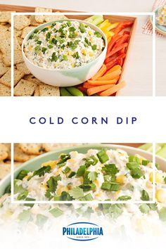Get the party started with this creamy Cold Corn Dip made with fresh corn, green chilies, cilantro, sour cream, cheese and the delicious taste of Philadelphia Cream Cheese. Corn Dip Recipes, Mexican Food Recipes, Appetizer Recipes, Appetizers, Cold Corn Dip, Healthy Snacks, Healthy Recipes, Healthy Eating, It Goes On