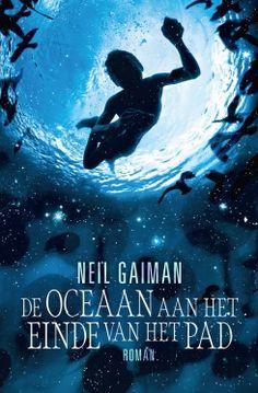De oceaan aan het einde van het pad / Neil Gaiman
