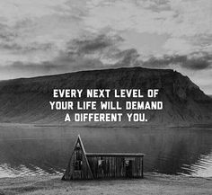 Every next level of your life will demand a  different you.  @nileshmalsana #nileshmalsana #rajkot #gujarat #india #happiness #happy #quotes #motivational #inspiration