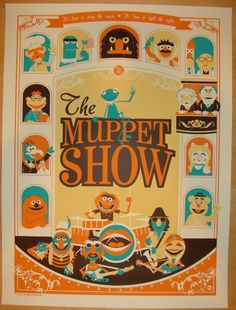 "2011 ""The Muppet Show"" - Silkscreen Movie Poster by Perillo"