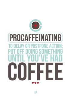 Procaffeinating!  Come to Bagels and Bites Cafe in Brighton, MI for all of your bagel and coffee needs! Feel free to call (810) 220-2333 or visit our website www.bagelsandbites.com for more information!
