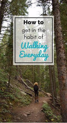 How to get in the habit of walking everyday to help prepare for hiking the Appalachian Trail #walking