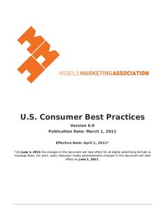 Mobile Marketing Association - US Consumer Best Practices posted by Scott Valentine via Slideshare
