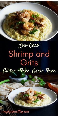 """This delicious and healthy low-carb shrimp and grits recipe uses cheesy cauliflower puree instead of grits. The """"grits"""" are topped with andouille and shrimp in a creamy sauce with a kick of spice. Low-carb, gluten-free and grain-free."""
