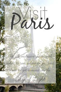 A complete guide to visiting Paris
