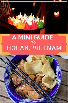 A Mini Guide to Hoi An, Vietnam: