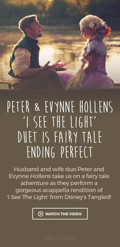 Peter & Evynne Hollens 'I See The Light' Duet is…