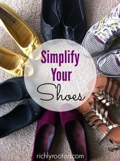 I used to have way too many shoes in my closet! Now I've simplified my shoes down to about 10 pairs, and I'm still planning to declutter even more!