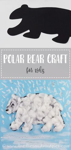 Easy Polar Bear Craft for Kids! Perfect for preschool or Kindergarten! | Fireflies and Mud Pies