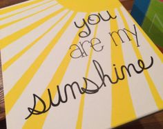 You are my sunshine canvas painting. 16x20in