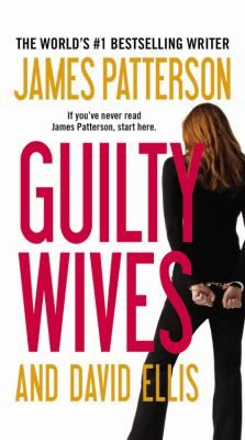 Guilty Wives by James Patterson (February 2014).