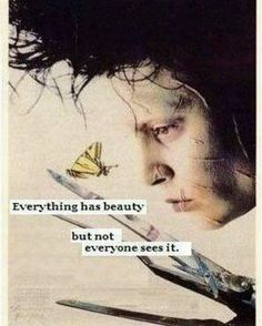 """One of my daughter's favorite movies that opens the heart to those that """"are different"""" *reposted from Post Secret Cards (Like the Needs Art Cards Intervention I do at work). Tim Burton Frases, Johnny Depp Quotes, Movie Quotes, Life Quotes, Johny Depp, Post Secret, Secret Love, Beautiful Words, Wise Words"""
