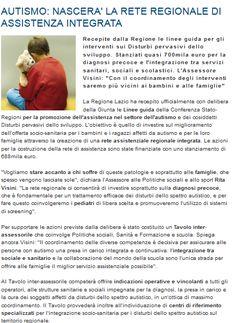 AUTISMO: NASCERA' LA RETE REGIONALE DI ASSISTENZA INTEGRATA http://www.socialelazio.it/prtl_socialelazio/?vw=newsDettaglio&id=355