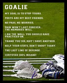 Lacrosse Goalie 8x10 Poster Print. Motivate your lacrosse goalie and make them laugh!