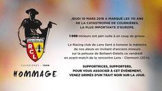 hommage aux mineurs qui ont peris dans un coup de grisou Racing Club De Lens, Rc Lens, Calais, Sang, Or, Coal Miners