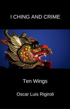 I CHING AND CRIME - TEN WINGS #wattpad #misterio-suspenso