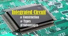 Various Types, Construction, Application and Advantage Circuit Components, Thin Film, Types Of Packaging, Control System, Ultra Violet, Integrity, Construction