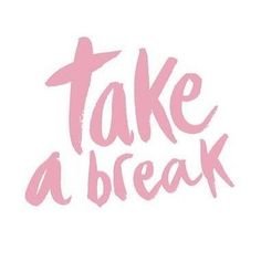 Take a break - pink art print quotes and inspiration take a Words Quotes, Wise Words, Me Quotes, Motivational Quotes, Inspirational Quotes, Hair Quotes, Mantra, Happy Week End, Pink Quotes