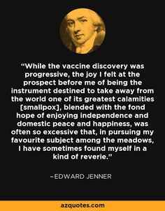 the life and works of edward jenner Edward jenner, frs (17 may 1749 – 26 january 1823) was an english physician and scientist who was the pioneer of smallpox vaccine, the world's first vaccinehe is often called the father of.