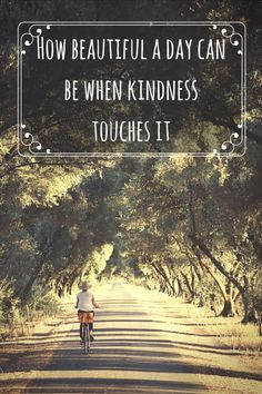 How beautiful a day can be when kindness