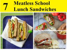 7 Meatless School Lunch Sandwiches...For more creative tips and ideas FOLLOW https://www.facebook.com/homeandlifetips