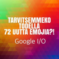 Google I/O #t #potkukelkkacom