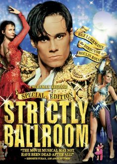 Strictly Ballroom (1993), Paul Mercurio, Tara Morice. It is so good!! If you love dance and coming-of-age type movies, this is for you!
