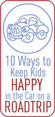 """""""10 Ways to Keep Kids Happy in the Car""""  Really great ideas for those looong road trips, including several that can be accomplished with a simple trip to the dollar store...even better!"""