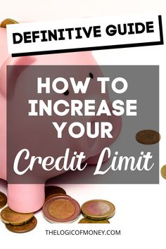 Here's a definitive guide on how to increase your credit limit! Getting a higher credit limit could mean getting a higher credit score, which has beneficial reasons by itself. Click through or pin for later to read more about credit limit increases!