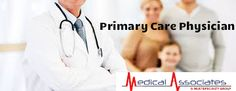 There are three kinds of primary care physicians: family practice, internal medicine and pediatrics. Some pediatrics also serve in the role of primary care physicians while others practice as specialists