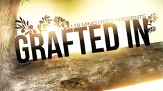 Grafted In - 119 Ministries. We've all heard that we're grafted in, but just what does that mean exactly? To whom or what are we grafted in to? This 28 minute teaching gives great insight to understanding that the believer in Christ is a true Israelite. This is a teaching that every believer NEEDS to understand.