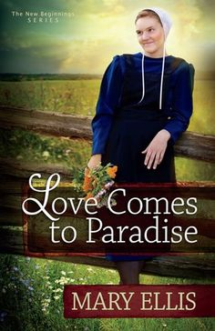 """Love Comes to Paradise by Mary Ellis 