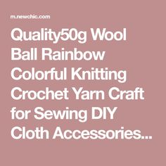 Quality50g Wool Ball Rainbow Colorful Knitting Crochet Yarn Craft for Sewing DIY Cloth Accessories - NewChic Mobile