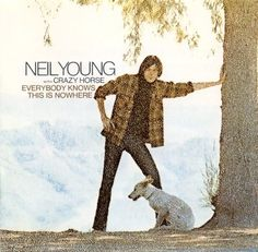 Rolling Stone- How Crazy Horse Jump-Started Neil Youngs Career...Inside the making of 1969s classic Everybody Knows This Is Nowhere